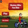 Monkey Mike Fun Ride