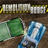 Demolition Dodge
