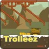 Trolleez