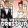 Big Wedding Dress Up