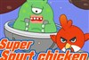 Super Spurt Chickens