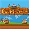 Eat My Axe