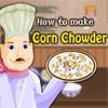 How To Make Corn Chowder