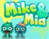Play Mike & Mia