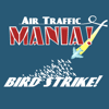 Air Traffic Mania: Bird Strike! A Free Other Game