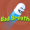 Bad Breath A Free Action Game