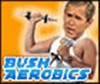 Bush Aerobics A Free Other Game