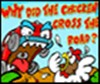 Why Did The Chicken Cross The Road? A Free Action Game