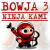 Bowja 3 - Ninja Kami A Free Fighting Game
