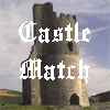 Castle Match