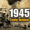 1945 Tower Defense A Free Strategy Game