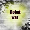 robot war A Free Action Game