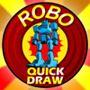 ROBO QUICK DRAW A Free Action Game