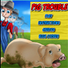 Pig Trouble A Free Action Game