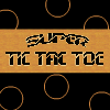 Super Tic Tac Toe A Free Action Game