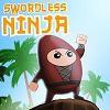 Play Swordless Ninja