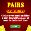 A classic game of pairs, also known as Flip Flop. Find all ten pairs of cards within the time limit and score extra points for finding pairs in a row.