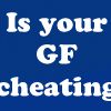 Is your girlfriend cheating - Quiz