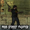 Mob Street Fighter A Free Action Game