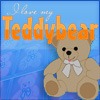 I love my Teddy Bear