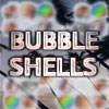 Bubble Shells