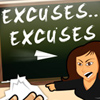 Excuses Excuses A Free Education Game