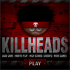 Killheads A Free Action Game