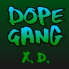 Dope Gang XD A Free Adventure Game