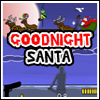 Goodnight Santa A Free Action Game