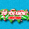 Did You Know: Christmas A Free Education Game