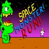Space Monster! Run!