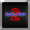 SpaceBall 2 A Free Adventure Game