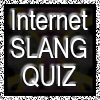 Internet Slang Quiz A Free BoardGame Game