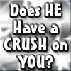 Does he have a crush on you