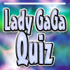 Lady GaGa Fan Quiz