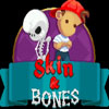 Skin & Bones Chapter 2 A Free Action Game