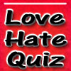 Love hate quiz find out how you rate do you love or hate