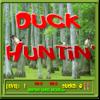 Duck Huntin