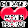 Is your relationship going to Fast