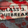 Class 3 Outbreak A Free Action Game