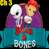 Skin & Bones Chapter 3 A Free Action Game