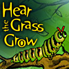 Hear the Grass Grow A Free Adventure Game