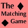 The Matching Game