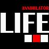 Play Life annihilator