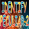 Identify Peculier 2 A Free Education Game