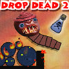 Drop Dead 2 A Free Action Game