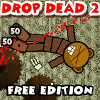 Drop Dead 2: Free Edition A Free Action Game