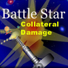 Battle Star Collateral Damage A Free Action Game