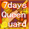 7days queen guard