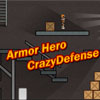 Armor Hero -  Crazy Defense(EN) A Free Action Game